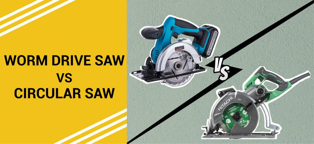 it is all about the differences between worm drive saw and circular saw
